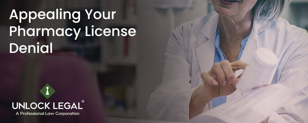 Appealing Your Pharmacy License Denial