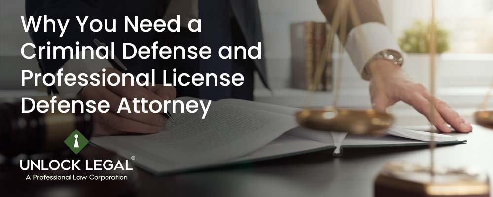 Criminal Defense and Professional License Defense Attorney