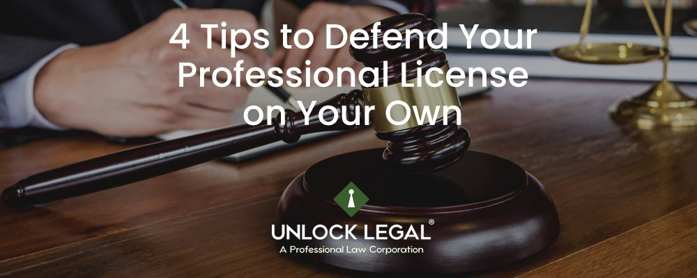 4 Tips to Defend Your Professional License on Your Own