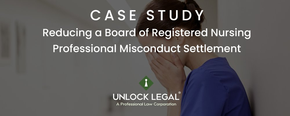 Reducing-a-Board-of-Registered-Nursing-Professional-Misconduct-Settlement