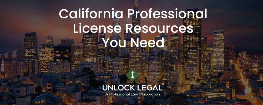 California Professional License Resources You Need