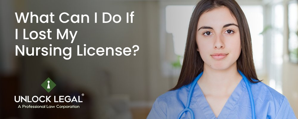 What Can I Do if I Lost My Nursing License?