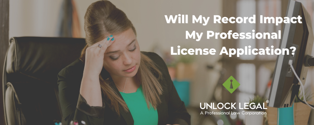 Will My Record Impact My Professional License Application?