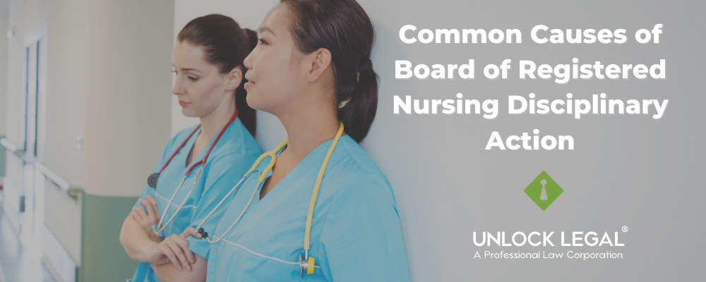 Common Causes of Board of Registered Nursing Disciplinary Action