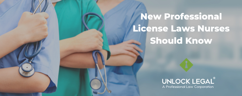 New Professional License Laws Nurses Should Know