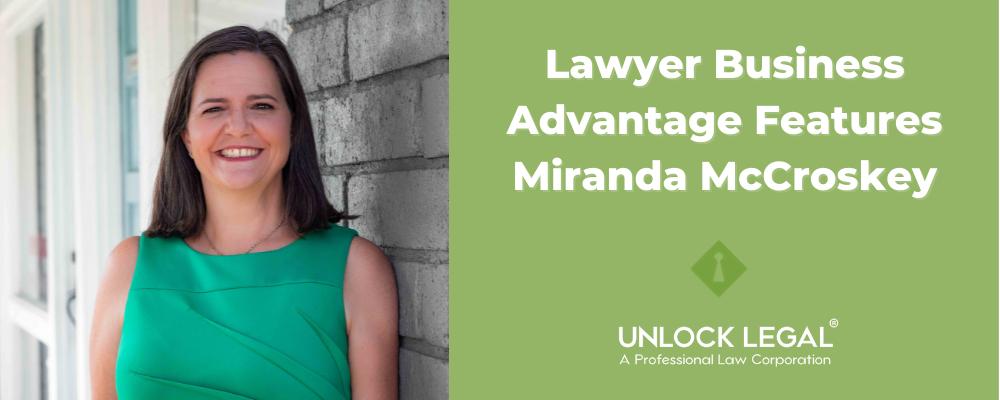 Lawyer Business Advantage Features Miranda McCroskey
