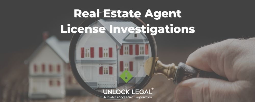Real Estate Agent License Investigations